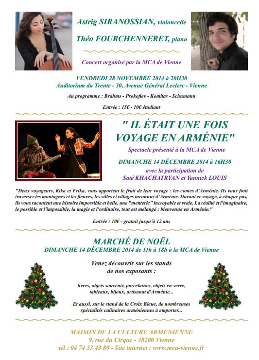 14 décembre 2014 : Marché de Noël et spectacle « Il était une fois, voyage en Arménie » - 28 novembre 2014 : Concert Astrig Siranossian / Théo Fouchenneret